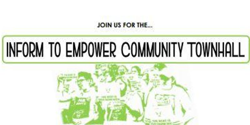 Inform to Empower Community Town Hall on 10/24