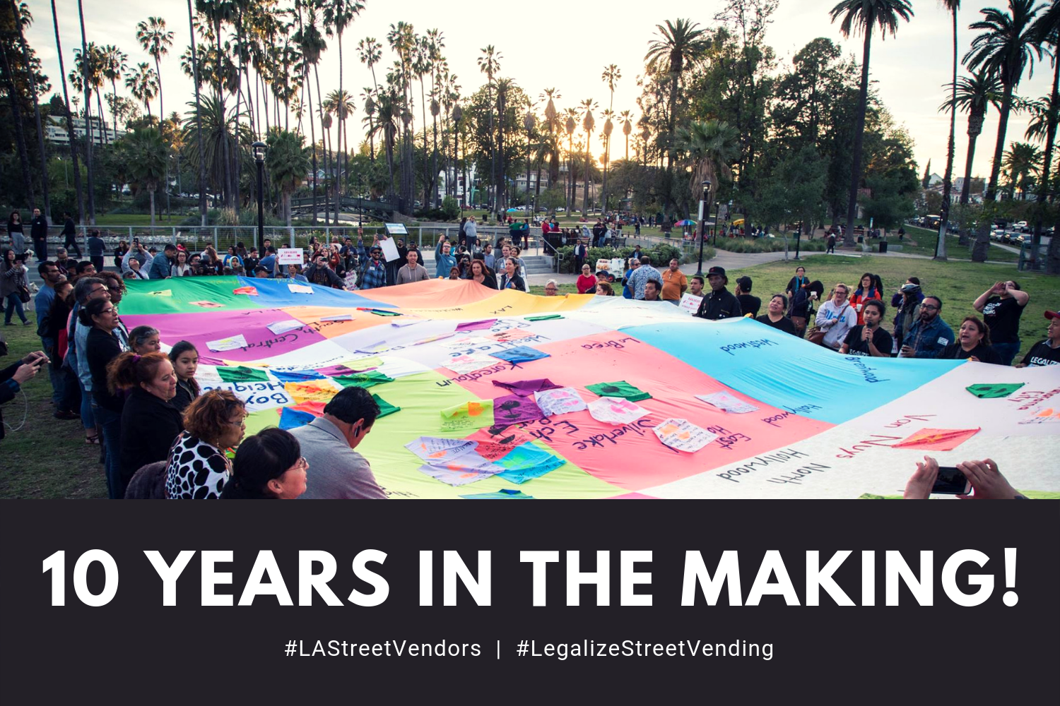 Letter From Our President: Reflections on 10 Years of the LA Street Vending Campaign